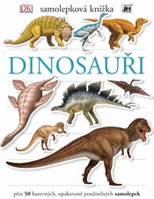 Dinosauři Samolepková knížka