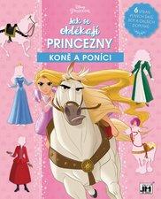 Jak se oblékají Princezny Koně a poníci